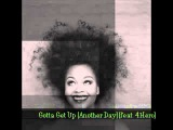 JILL SCOTT Gotta Get Up (Another Day) (feat. 4Hero)