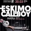 ESKIMO CALLBOY (Ger) || 20.03.16 || Самара