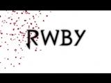 RWBY-1 Сезон 1 Серия (русская озвучка).