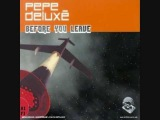 Pepe Deluxe - Before You Leave (Levi's Engineered Jeans Spot)