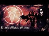 Black Metal Music Epic Compilation