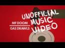 MF DOOM - GAS DRAWLS