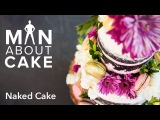 (man about) Naked Cakes   Man About Cake