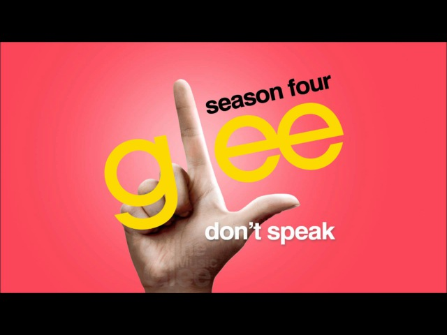 Don't Speak - Glee [HD Full Studio]
