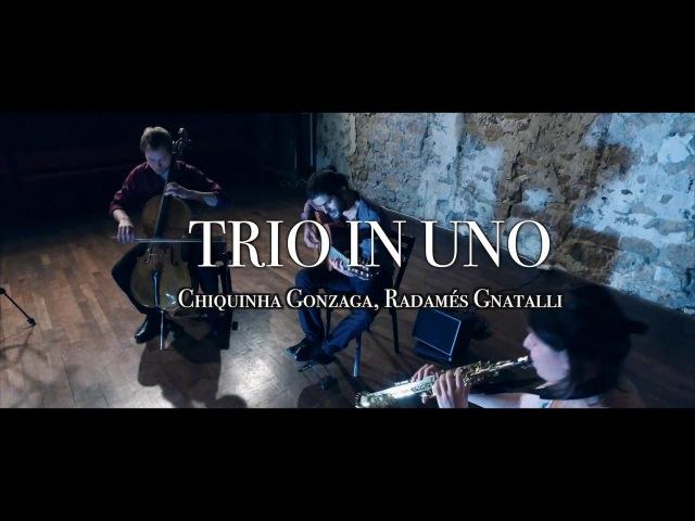 PGF Series : Trio In Uno - Chiquinha Gonzaga, Radamés Gnatalli