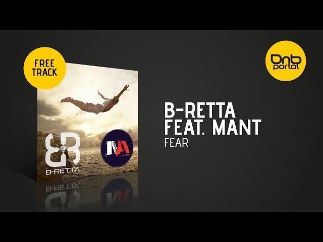 B-Retta Feat. Mant - Fear [Free]