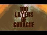 Challenge 100 layers of gouache - #annadrugsart