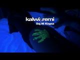 Kalwi &amp Remi - Daj Mi Klapsa