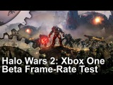 Halo Wars 2: Xbox One Beta Gameplay Frame-Rate Test