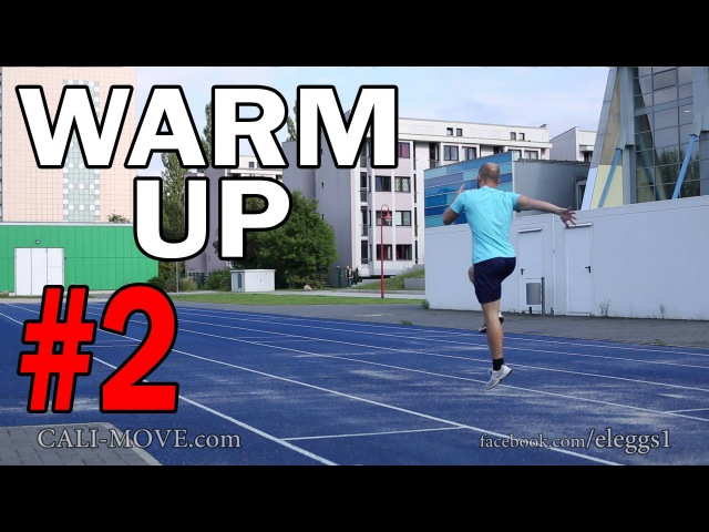 How to Warm Up 2 - Specific Warm Up