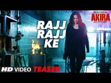 RAJJ RAJJ KE Video Song ( Teaser -2 ) | Akira | Sonakshi Sinha | Konkana Sen Sharma | Anurag Kashyap