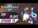 StarCraft 2: TOP 5 Plays - Episode 15