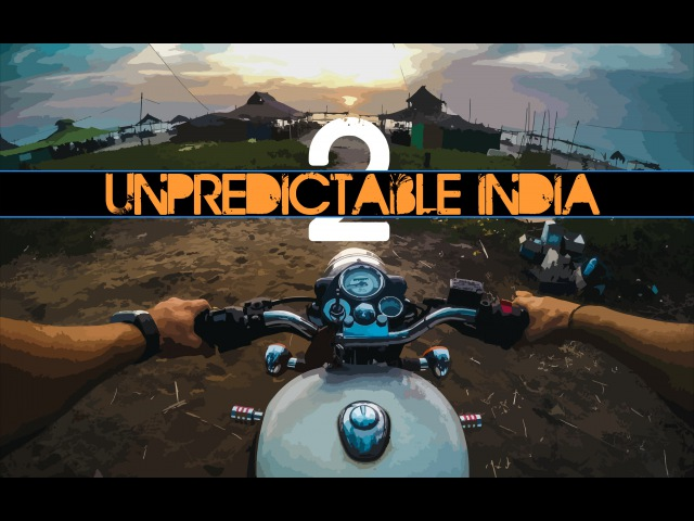 Unpredictable India 2 – Life in a motorcycle roadtrip (GOPRO HERO HD)