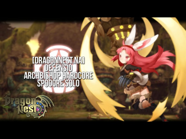 Dragon Nest NA Defensio ABNHC Spooore Solo