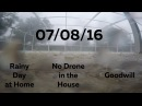No Drone in the House, Rainy Day at Home, Goodwill - 07/08/16 - Huntley Brothers