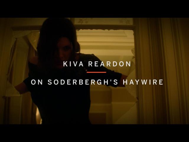 KIVA REARDON on Soderbergh's HAYWIRE | Beyond Badass: Female Action Heroes