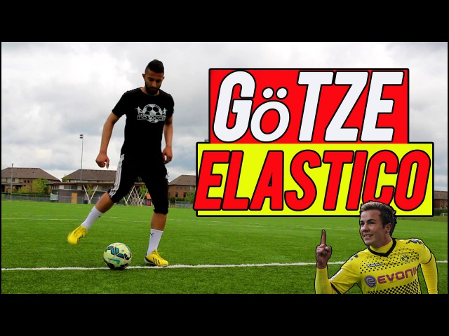 Götze Elastico -Football/Soccer Trick Tutorial