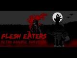 Flesh Eaters #3 Полное прохождение игры