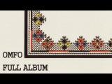 OMFO - Trans Balkan Express FULL ALBUM
