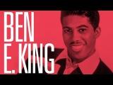 The Best of Ben E. King (full album)