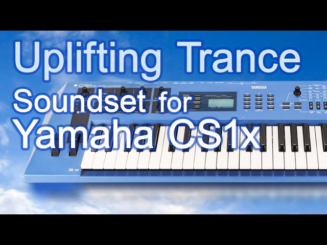 YAMAHA CS1x Uplifting Trance Soundset by Aura Qualic