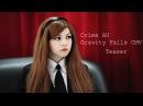 [Teaser] Gravity Falls | Crime AU