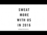 БОЛЬШЕ ПОТА В 2016. ПОКАЖИ, НА ЧТО ТЫ СПОСОБНА.