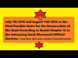 July 7th 2016 Resurrection - Judgment Day - Noahide Doctrine