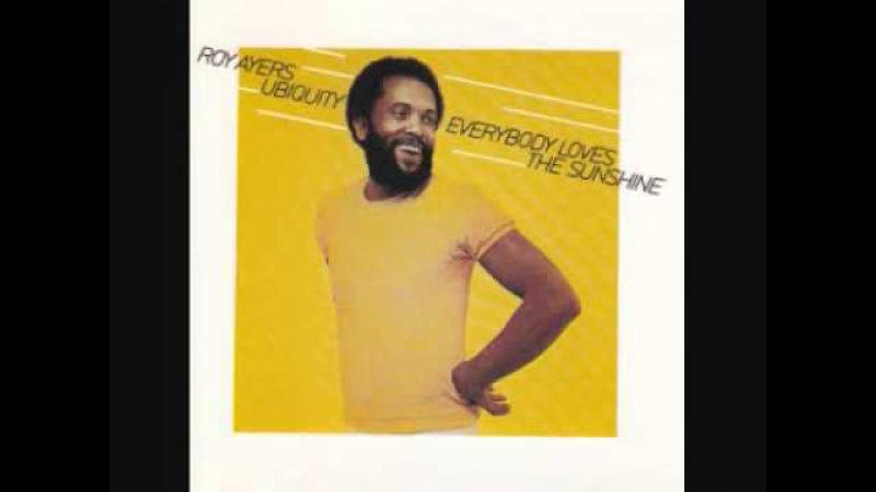 Everybody Loves The Sunshine - Roy Ayers Ubiquity (1976)