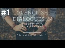 10 English dialogues - lesson 1 Lots of English Texts