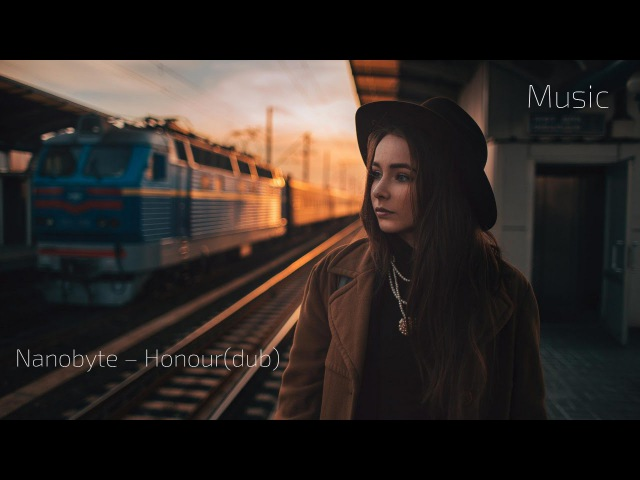 Nanobyte Honour Great track to relax on a long trip