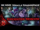 9K MMR OG.Miracle RAAAMPAGE vs. NEWBEE