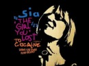 Sia - The Girl You Lost To Cocaine (StoneBridge Edit) (HQ)