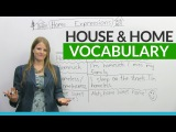 English Vocabulary &amp Expressions with HOUSE and HOME