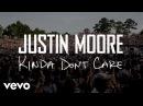 Justin Moore Kinda Don't Care Instant Grat Video
