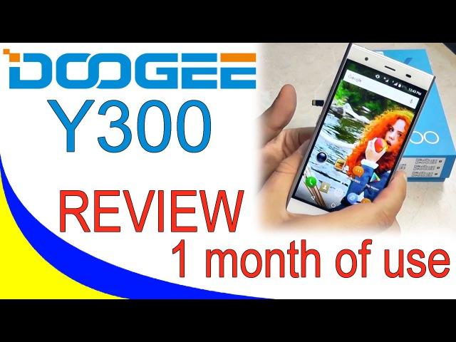 DOOGEE Y300 Обзор смартфона после месяца использования
