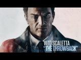 [MAFIA 3] Вито Скалетта - Возвращение (The Throwback)
