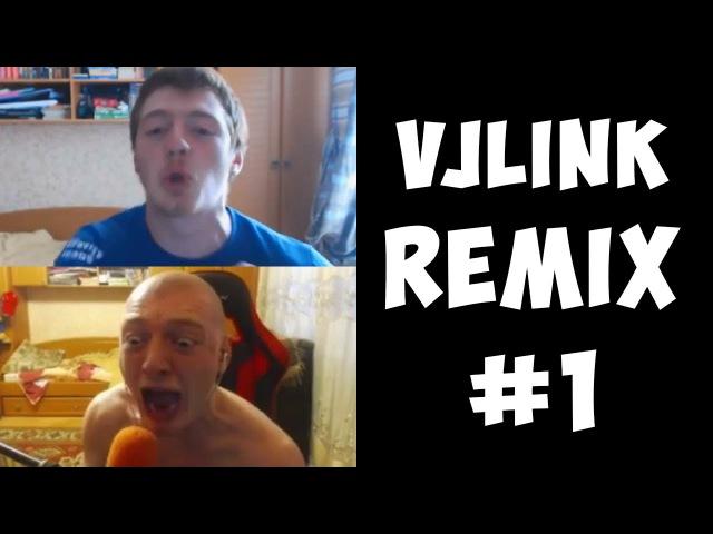 VJLink - Remix Compilation 1