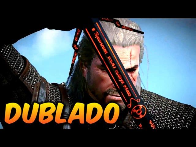 The Witcher 3 - Novo trailer - Dublado em português