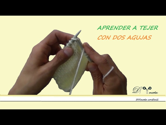 Aprender a tejer con dos agujas para principiantes