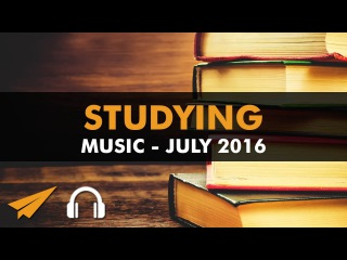 Studying Music Playlist (1.5 hrs) - July 2016 - #EntVibes