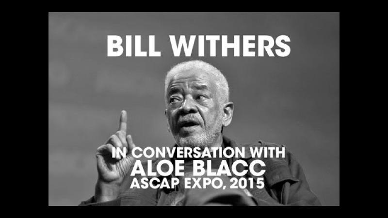 Bill Withers In Conversation With Aloe Blacc At ASCAP EXPO 2015 » Freewka.com - Смотреть онлайн в хорощем качестве