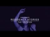 BURN Residency Stories: The Creator