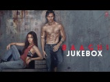 BAAGHI Full Movie Songs | JUKEBOX | Tiger Shorff, Shraddha Kapoor | T-Series