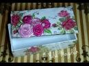 Декупаж для начинающих шкатулка шебби шик украшенная розами из лент канзаши МК