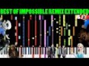 BEST OF IMPOSSIBLE REMIX 2016 (Extended Mix)
