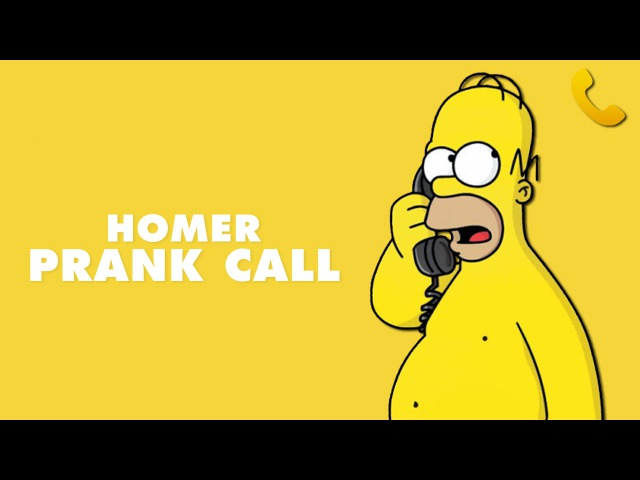 HOMER PRANK CALL