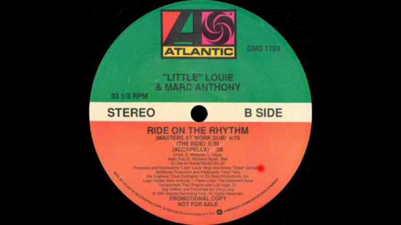 'Little' Louie Marc Anthony - Ride On The Rhythm (Masters At Work Dub)