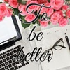 To be better | Психология и саморазвитие