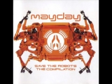 Mayday - Save the robots 1998
